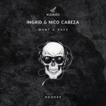 Nico Cabeza, INGRID (IT) – Want a Rave