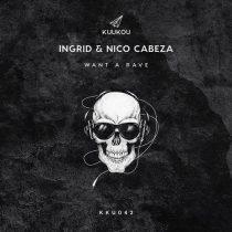 Nico Cabeza, INGRID (IT) – Want a Rave