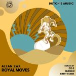 Allan Zax – Royal Moves EP