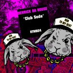 Derrick Da House – Club Soda