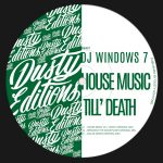 DJ Windows 7 – House Music Till`Death