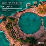 Jelly For The Babies – Utopia