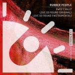 Rubber People – Sweet Sally