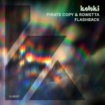 Pirate Copy, Rowetta – Flashback