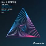 GMJ, Matter – The Path / Perfect Storm (including Alex O'Rion Remix)