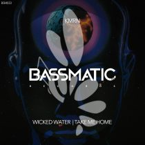 Kmrn – Wicked Water, Take Me Home