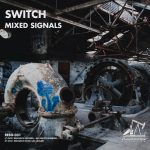 Switch (US) – Mixed Signals