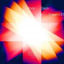 Pete Dash – In Dreams EP