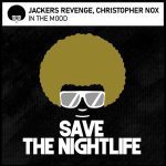 Jackers Revenge, Christopher Nox – In The Mood