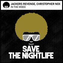 Jackers Revenge, Christopher Nox – In The Mood
