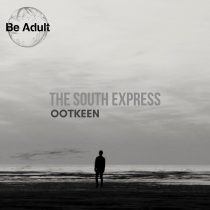 Ootkeen – The South Express