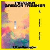 Gregor Tresher – Pig&Dan – Challenger