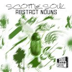 Scottie Soul – Abstract Nouns
