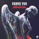 Juicy Cola, LRMEO – Crave You (Jolyon Petch Extended Mix)