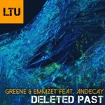Emmzet, Greene, Andecay – Deleted Past