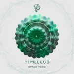Space Food – Timeless