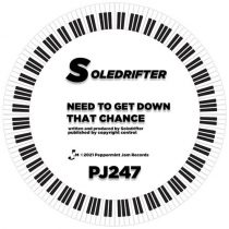 Soledrifter – Need to Get Down