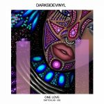 Darksidevinyl – One Love