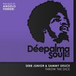 Sebb Junior – Sammy Deuce – Throw the Dice (Angelo Ferreri Remix)