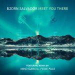 Bjorn Salvador – Meet You There