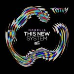 Morelia – This New System
