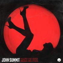John Summit – Make Me Feel