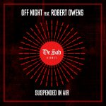 Robert Owens, Off Night – Suspended In Air