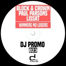 Block & Crown, Paul Parsons, Lissat – Winners No Losers