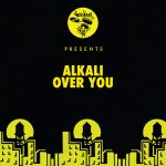 Alkali – Over You