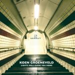 Koen Groeneveld – Lights Will Guide You Home