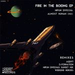 Nipun Divecha, Almost Human (Ind) – Fire in the Boeing EP