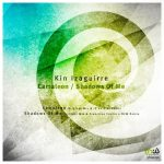 Kin Izaguirre – Camaleon / Shadows of Me