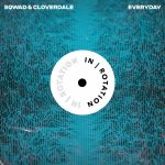 SQWAD, Cloverdale – Everyday