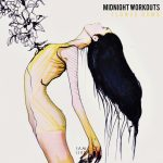 Midnight Workouts – Flower Bomb