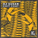 DJ Susan – Chit Chat (Extended Mix)