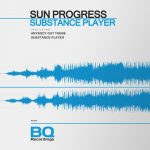 Sun Progress – Substance Player