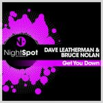 Dave Leatherman, Bruce Nolan – Get You Down