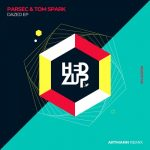 Parsec (UK), Tom Spark – Dazed EP & Artmann remix