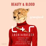 Luchi & Raizer – Beauty and Blood