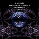 Klartraum – Manifestation Blueprint 3