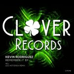 Kevin Rodriguez – Remember It