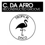 C. Da Afro – Reconstructed Groove