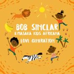 Bob Sinclar, Masaka Kids Africana – Love Generation (Club Extended)