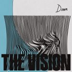 The Vision, Dames Brown – Down