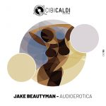 Jake Beautyman – Audioerotica
