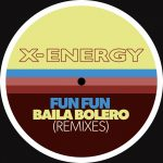 Fun Fun – Baila Bolero (Remixes)