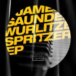 James Saunders (UK) – Wurlitzer Spritzer EP