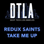 Redux Saints – Take Me Up