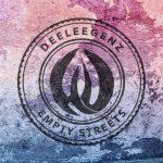 Deeleegenz – Empty Streets