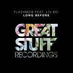 Flashmob – Long Before